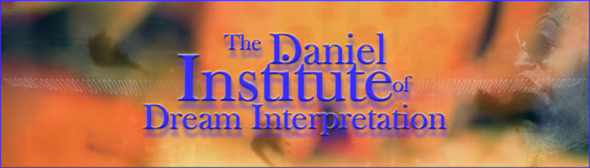 The Daniel Institute of Dream Interpretation Official Message Boards