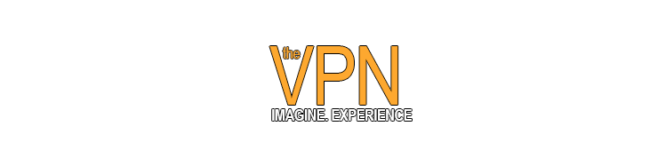 The VPN | Imagine. Experience