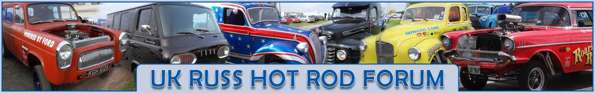 UK RUSS HOT ROD FORUM