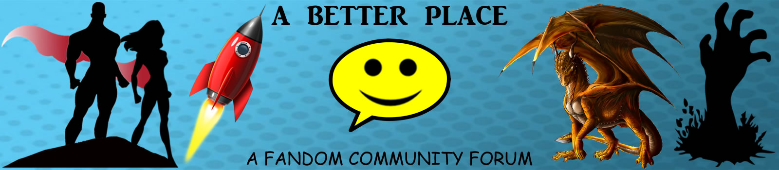 A Better Place - A Fandom Community Forum