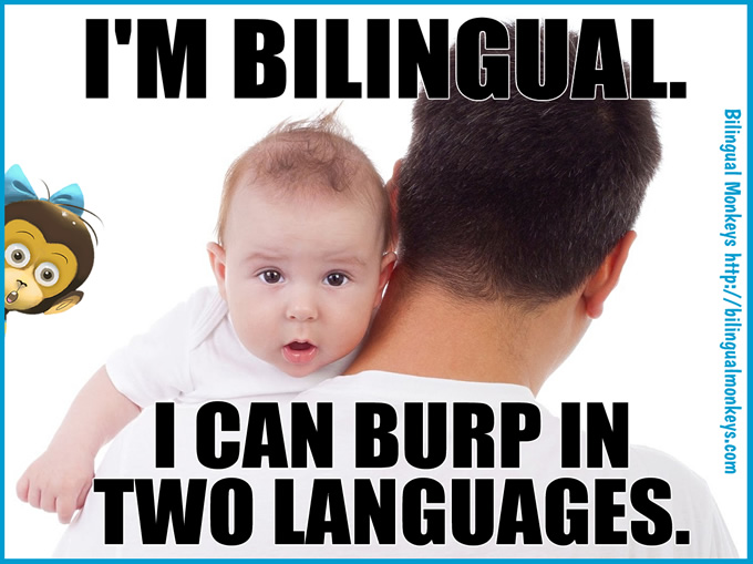 I CAN BURP IN TWO LANGUAGES.