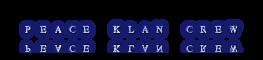 Peace Klan Crew