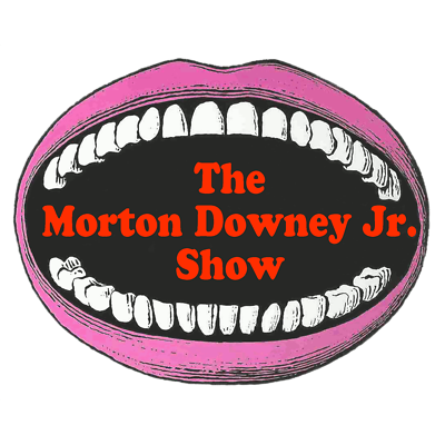 The Morton Downey Jr. Loudmouth