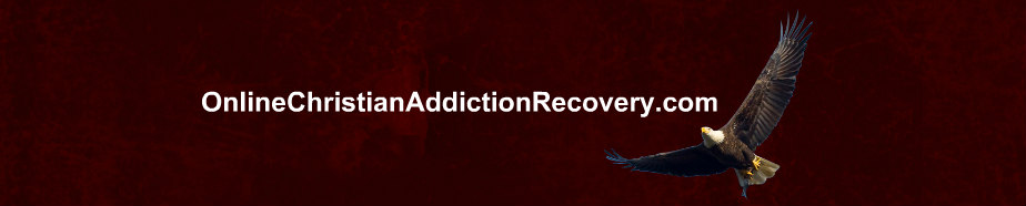 Online Christian Addiction Recovery