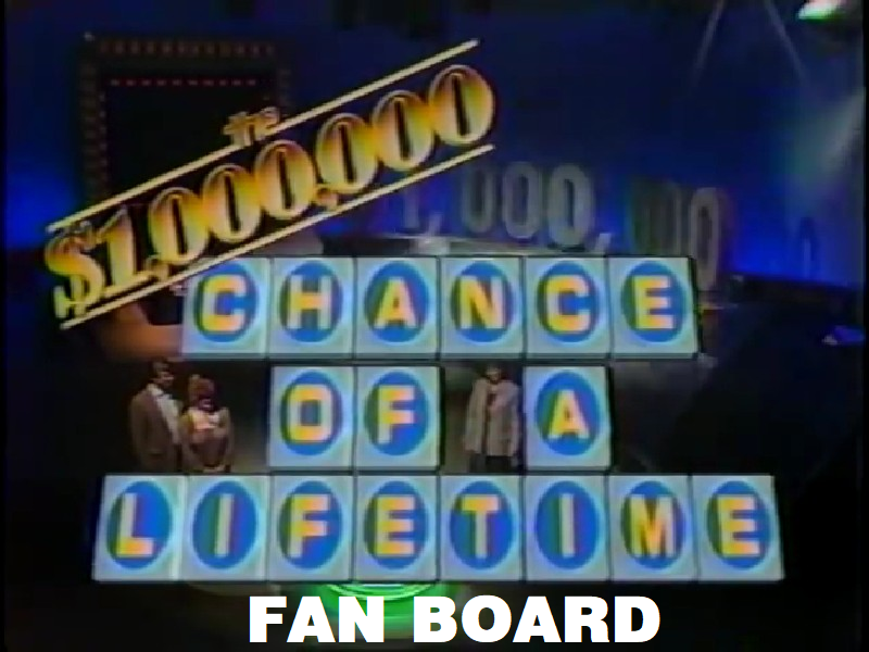 $1,000,000 Chance Of A Lifetime Fan Board