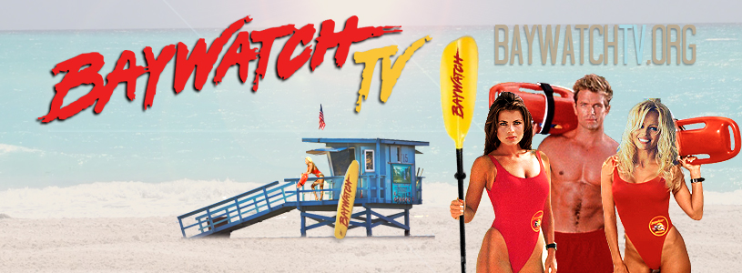 BaywatchTV.org Your Official Baywatch Source, Formerly Baywatch Ultimate