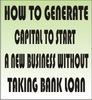 Without Bank Loan