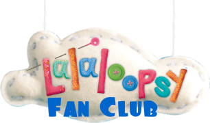 LaLaLoopsy Fan Club