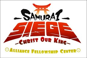 Christ Our King @ Samurai Siege