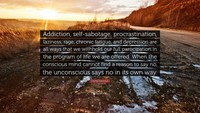 1171379-Charles-Eisenstein-Quote-Addiction-....jpg