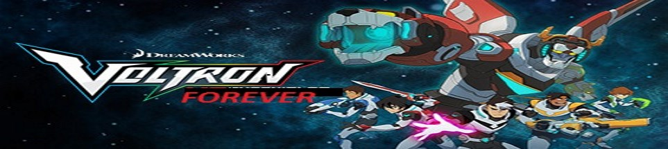 Voltron Forever!